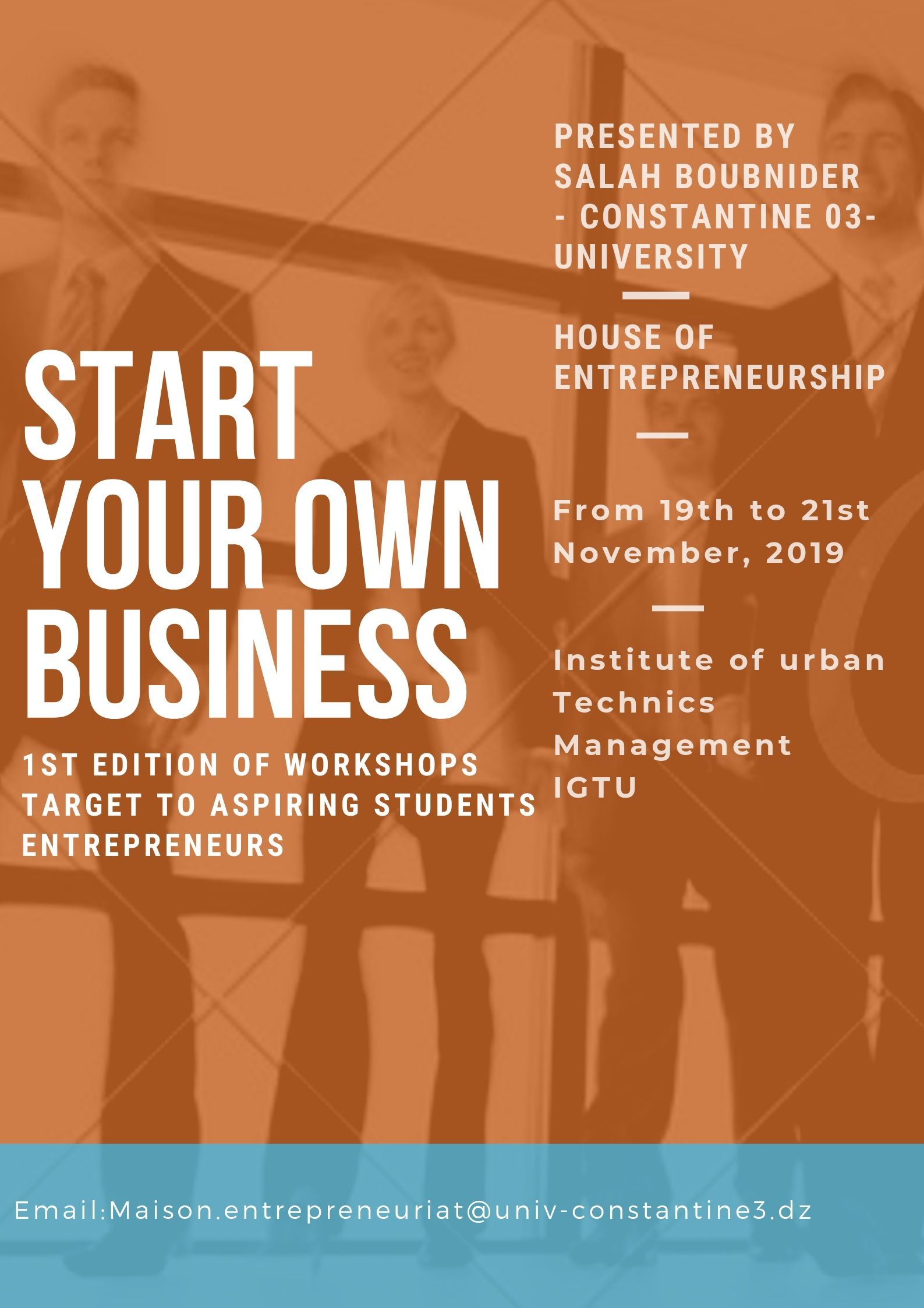 Entrepreneurship Workshops  » Creat your Own Business «